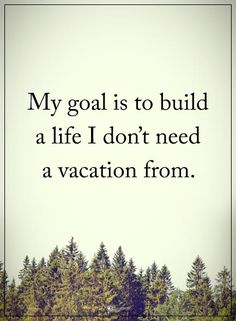 My goal is to build