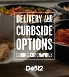 Delivery and Curbside Options During Coronavirus