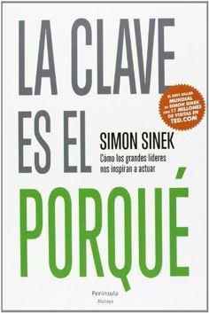 La clave es el porqué (ATALAYA) de Simon Sinek, http://www.amazon.es/dp/8499422519/ref=cm_sw_r_pi_dp_AHM7sb1EQTH75