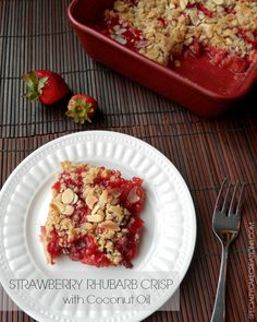 Strawberry Rhubarb Crisp made with Coconut Oil - Vegan, with Gluten-Free option | SpecialtyCakeCreations.com