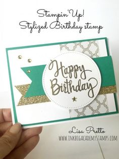 Stampin'Up! Stylized birthday stamp, Cucumber Crush, heat embossing, gold tips, techniques, #lisapretto #inkbigacademystamps