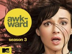 Awkward - An MTV series about  Jenna Hamilton (Ashley Rickards), a Palos Verdes, California, teenager who struggles with her identity, especially after an accident is misconstrued as a suicide attempt.