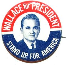 1972 George Wallace Presidential Election Campaign Button