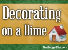 Frugal Decorating can be fun!