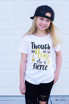 """Though she be but NINE she is Fierce"""