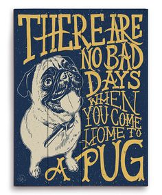 "This probably needs to be on my walls somewhere: ""No Bad Days'""Wall Art on #zulily!"
