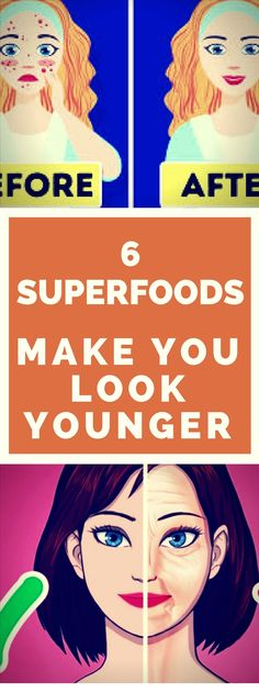 6 Super foods That Will Make You Look Younger..! Need to know..!