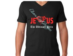 Jesus Ultimate Hero t shirt. Can be customized in color and shirt type.