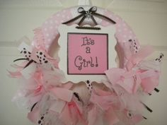 """It's a girl!"" New baby ribbon and tulle wreath for hospital door, nursery, and baby shower."
