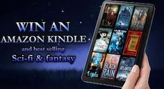#Kindle and #SciFi #Fantasy Giveaway – Win 10 Books and a Kindle!