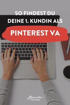 Bist du virtuelle Assistentin oder möchtest dich als virtuelle Assistentin für Pinterest selbstständig machen? Dann fehlen am Anfang nur noch eines zu deinem Glück: die richtigen Kunden! In meinem Blogartikel erfährst du, wo ich und 6 weitere Pinterest Kolleginnen ihre allerersten Pinterest Kunden gefunden haben. Online Kunden finden | selbstständig machen Ideen | Virtuelle Assistentin werden #alexandrapolunin