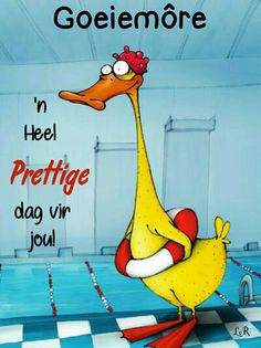 Good Morning World, Good Morning Good Night, Good Morning Quotes, Morning Greetings Quotes, Morning Messages, Lekker Dag, Goeie More, Afrikaans Quotes, Daily Thoughts
