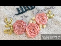 Rambler stitch / house of jiwon/ rose ros sydd runt om med stygn Border Embroidery, Embroidery Flowers Pattern, Hand Embroidery Tutorial, Hardanger Embroidery, Japanese Embroidery, Hand Embroidery Designs, Diy Embroidery, Flower Patterns, Embroidery Stitches