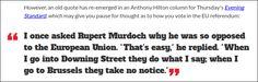 Rupert Murdoch, Eu Referendum, Old Quotes, Quotations, Politics, Europe, Fine Art, Thoughts, Sayings