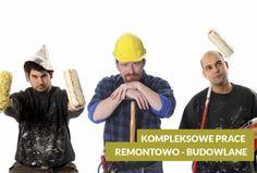 Prace budowlano remontowe mogą przyprawić o zawrót głowy, ale nie z nami