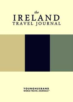 The Ireland Travel Journal