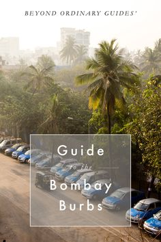 Guide to the Bombay Burbs   Beyond Ordinary Guides