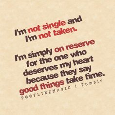 Daily Quotes: I'm Simply On Reserve For The One Who Deserve My ...