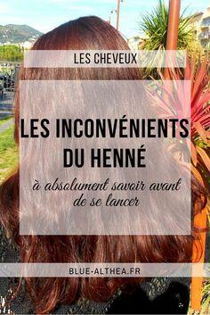 Aujourd'hui on parle henné ! Et plus particulièrement des inconvénients qu'il faut absolument savoir avant de faire du henné sur tes cheveux. #henne #colorationvegetale