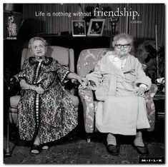 Still friends. This is me and Veronica when we're old ladies. Love it
