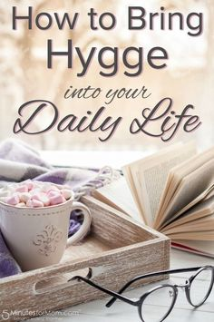 How To Bring Hygge Into Your Daily Life