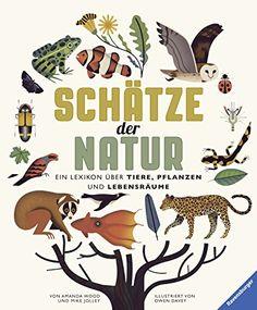 Schätze der Natur: Ein Lexikon über Tiere, Pflanzen und L... https://www.amazon.de/dp/3473550841/ref=cm_sw_r_pi_dp_x_QqipybCQW2RBA