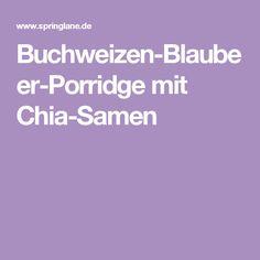 Buchweizen-Blaubeer-Porridge mit Chia-Samen