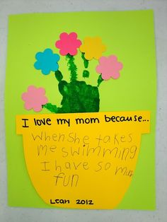"Mother's Day craft ""I love my mom because..."" hand print flower bouquets!"