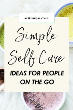 In this blog post I'm sharing 10 super simple and effective self care ideas for busy people on the go! These are great self care and self love ideas for everyone including busy moms. #selfcare #busymom