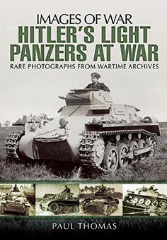 Hitler's Light Panzers At War (Images of War) by Paul Thomas http://www.amazon.com/dp/1783463252/ref=cm_sw_r_pi_dp_A9Jmxb0MHACQ5