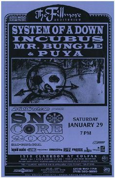 Original concert poster for System Of A Down / Incubus / Mr Bungle at The Fillmore in Denver, Colorado. 11x17 thin paper