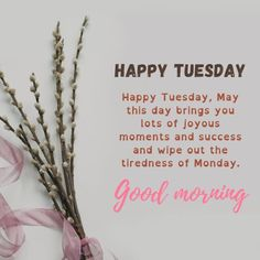 Good Morning Tuesday, Good Morning My Love, Happy Tuesday, Sweet Love Quotes, Love Is Sweet, Wishes For Friends, Tuesday Quotes, Blessed Quotes, Morning Blessings