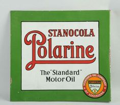 Porcelain Stanocola Polarine Motor Oil Flange Sign