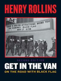 Get in the Van   http://paperloveanddreams.com/book/384659867/get-in-the-van   As a member of the seminal punk band Black Flag, Henry Rollins kept detailed tour diaries that form the basis of Get in the Van. Rollins's observations range from the wry to the raucous in this blistering account of a six-year career with the band - a time marked by crazed fans, vicious cops, near-starvation, substance abuse, and mind numbing all-night drives. Rollins decided to revise this edition by adding a…