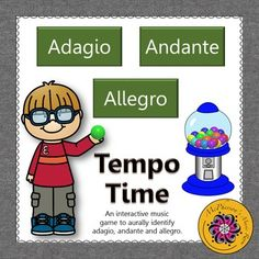 Your elementary music students will love aurally reviewing if a tempo is adagio, andante or allegro with this interactive music game. Get ready for the excitement when they select the correct answer and a gumball rolls across the page. Excellent music resource!