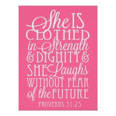 She is Clothed in Strength and Dignity Poster from Zazzle.com