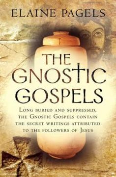 The Gnostic Gospels: recommended by James Bailey, yoga instructor