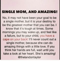 Single Mother Quotes Motherhood Quotes Single Mom Strong