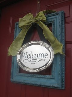 Welcome Sign for front door, love that it is not a typical wreath! Description from pinterest.com. I searched for this on bing.com/images