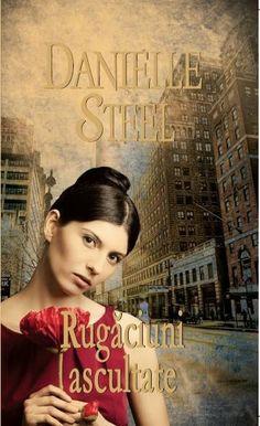 Danielle Steel - Rugaciuni ascultate -
