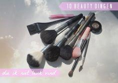 10 Beauty Dingen die ik niet leuk vind