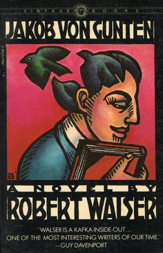 Robert Walser. clever imagery from this guy