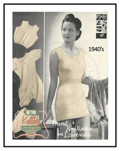 Wartime Lady's Underwear Vintage Knitting by MyVintageWish Lady Spencer, Underwear Pattern, Long Vests, Youth Culture, Vintage Knitting, Women Lingerie, 1940s, Knitwear, Knit Crochet