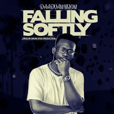 """Young Highlifer, Daaduam Nwom, DN for short releases yet another Drums Sticks' produced single titled """"Falling Softly"""". The singer who prides in repping the 80's is unquestionably the voice of highlife the Ghanaian mainstream media is yet to uncover. Daaduam Nwom has consistently towed the highlife path no matter what... The post Daaduam Nwom – Falling Softly (Prod. By Drum Sticks) first appeared on Playlistgh."""