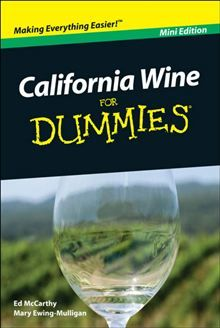 California Wine For Dummies by Edward McCarthy and Mary Ewing-Mulligan. Get this eBook on #Kobo: http://www.kobobooks.com/ebook/California-Wine-For-Dummies-Mini/book-ii6ws-w6Dkmjn0QucBg_fQ/page1.html