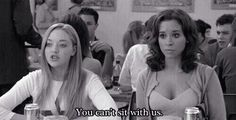 You cant sit with us quotes quote girl quotes mean girls quote for girls girls status