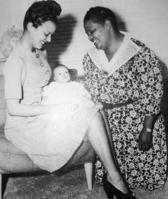 Dorothy Dandridge with her one month old daughter Harolyn and mother Ruby