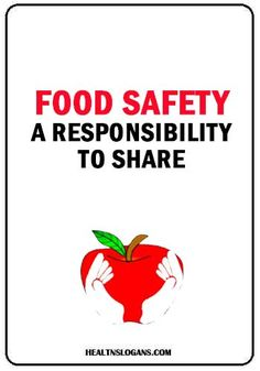 Food safety, a responsibility to share. Safety And First Aid, First Aid Tips, Safety Slogans, Safety Posters, Anti Smoking Poster, Food Safety And Sanitation, Cucumber Rolls, Catchy Slogans, Easy Doodle Art