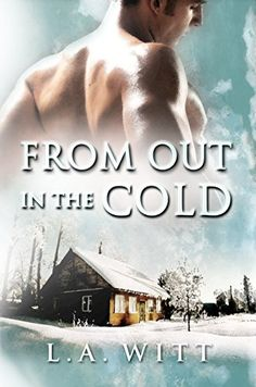 From Out in the Cold by L.A. Witt http://www.amazon.com/dp/B01053X5VM/ref=cm_sw_r_pi_dp_2AuLvb0Q1PPHP