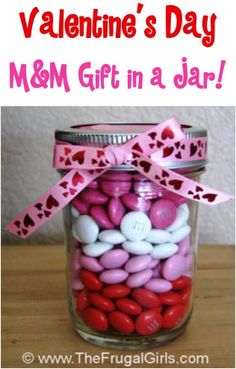 Gifts in a Jar for Valentine's Day! ~ from TheFrugalGirls.com ~ share some sweet Mason Jar gifts with these creative, fun ideas! #valentinesday #masonjars #thefrugalgirls